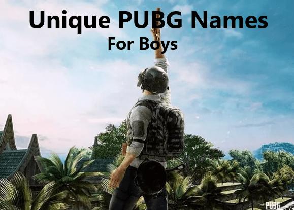 Unique pubg names for boys